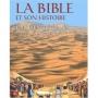 LA BIBLE ET SON HISTOIRE - Éd. Le Sénevé