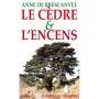 Le Cèdre & l'Encens - Anne de Brescanvel