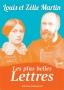 Louis et Zélie Martin - Les plus belles Lettres