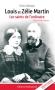 Louis et Zélie Martin - Les saints de l'ordinaire